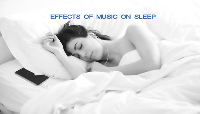 Effects of music on sleep