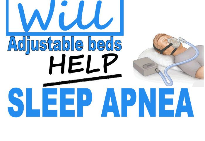will adjustable beds help sleep apnea