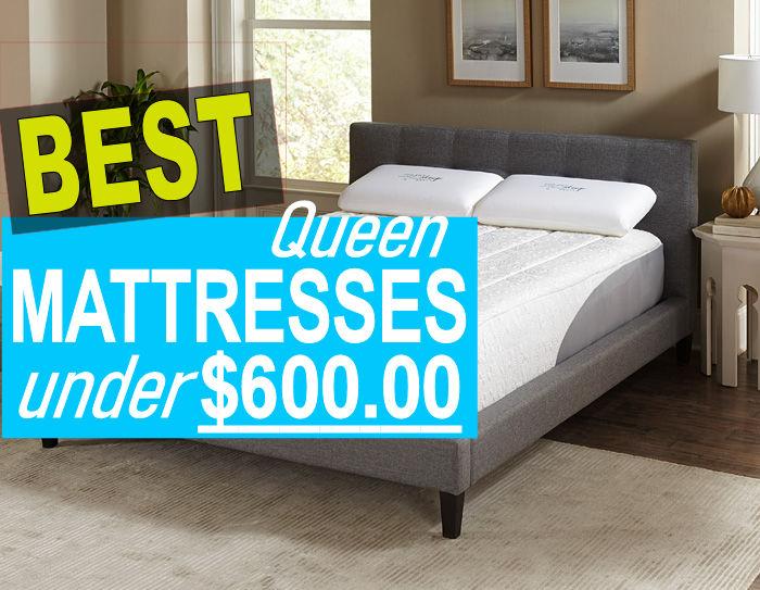 best queen mattress under 600