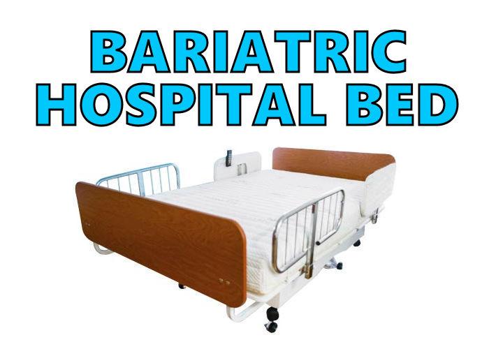 Bariatric Hospital Bed Heavy Duty & Super Heavy Duty